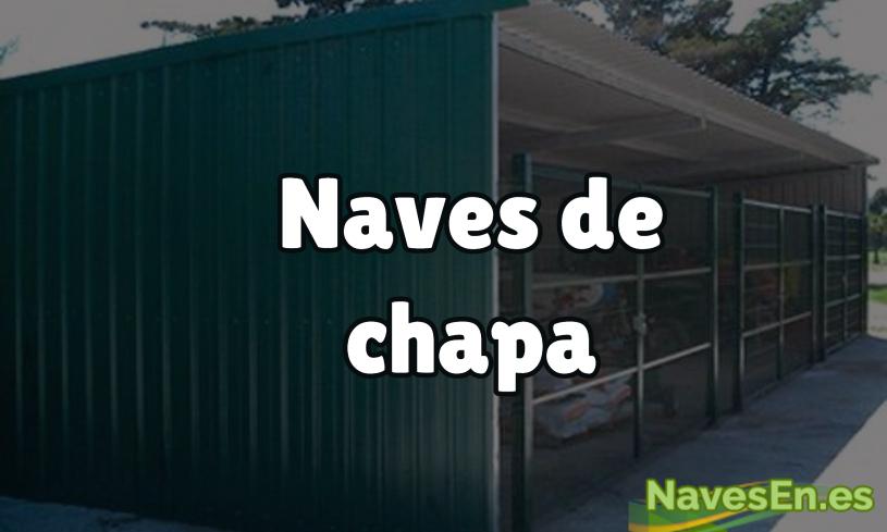 Naves De Chapa: Versátiles Y Económicas