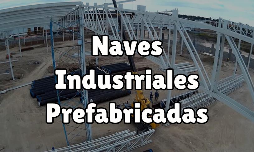 Naves Industriales Prefabricadas, Grandes Espacios Para El Almacenamiento Comercial