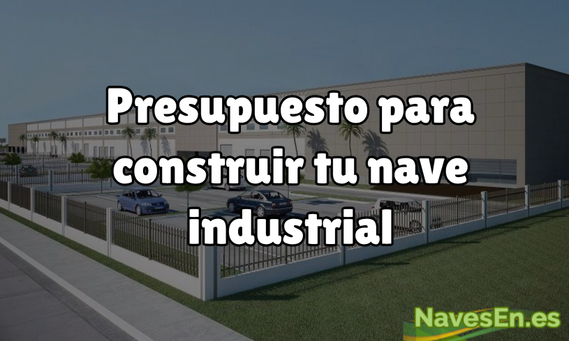 Presupuesto Nave Industrial Cabez