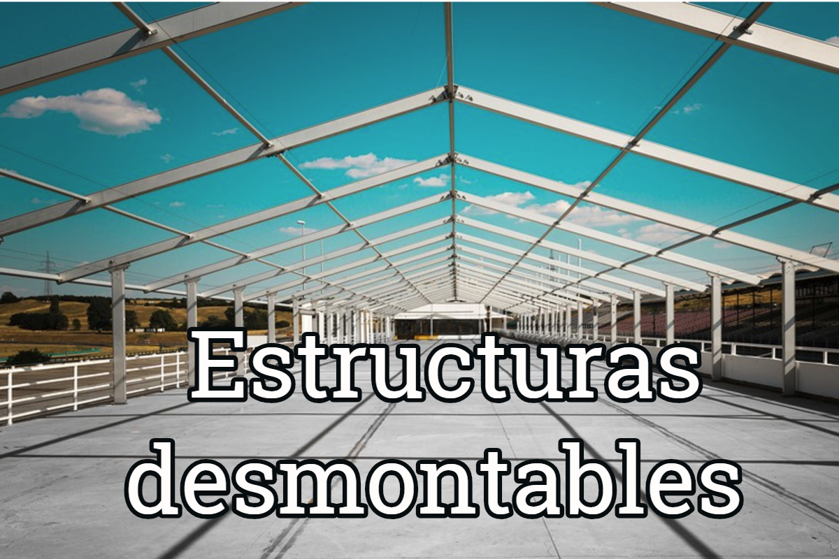 Estructuras Desmontables, Seguridad Y Ensamblaje