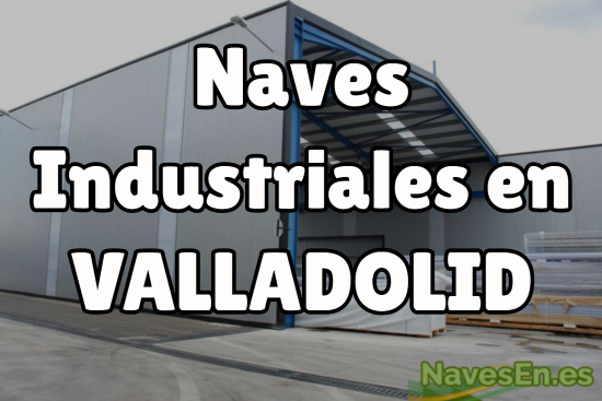 naves valladolid